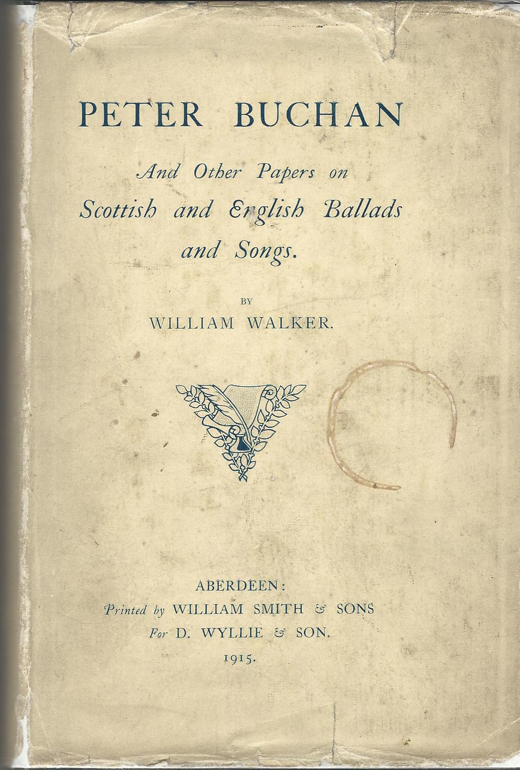 Image for Peter Buchan and other Papers on Scottish and English Ballads and Songs.