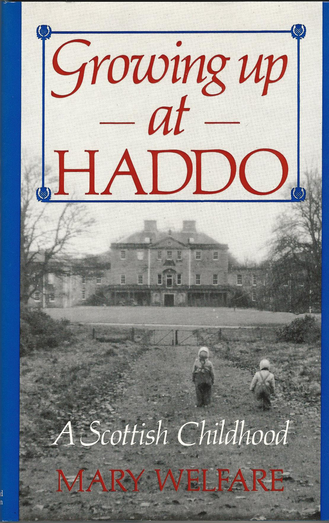 Image for Growing Up in Haddo: A Scottish Childhood