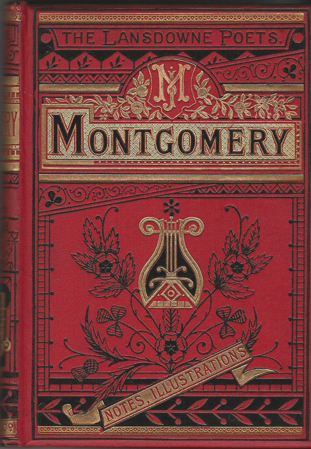 Image for The Poetical Works of James Montgomery with Explanatory Notes, &c.