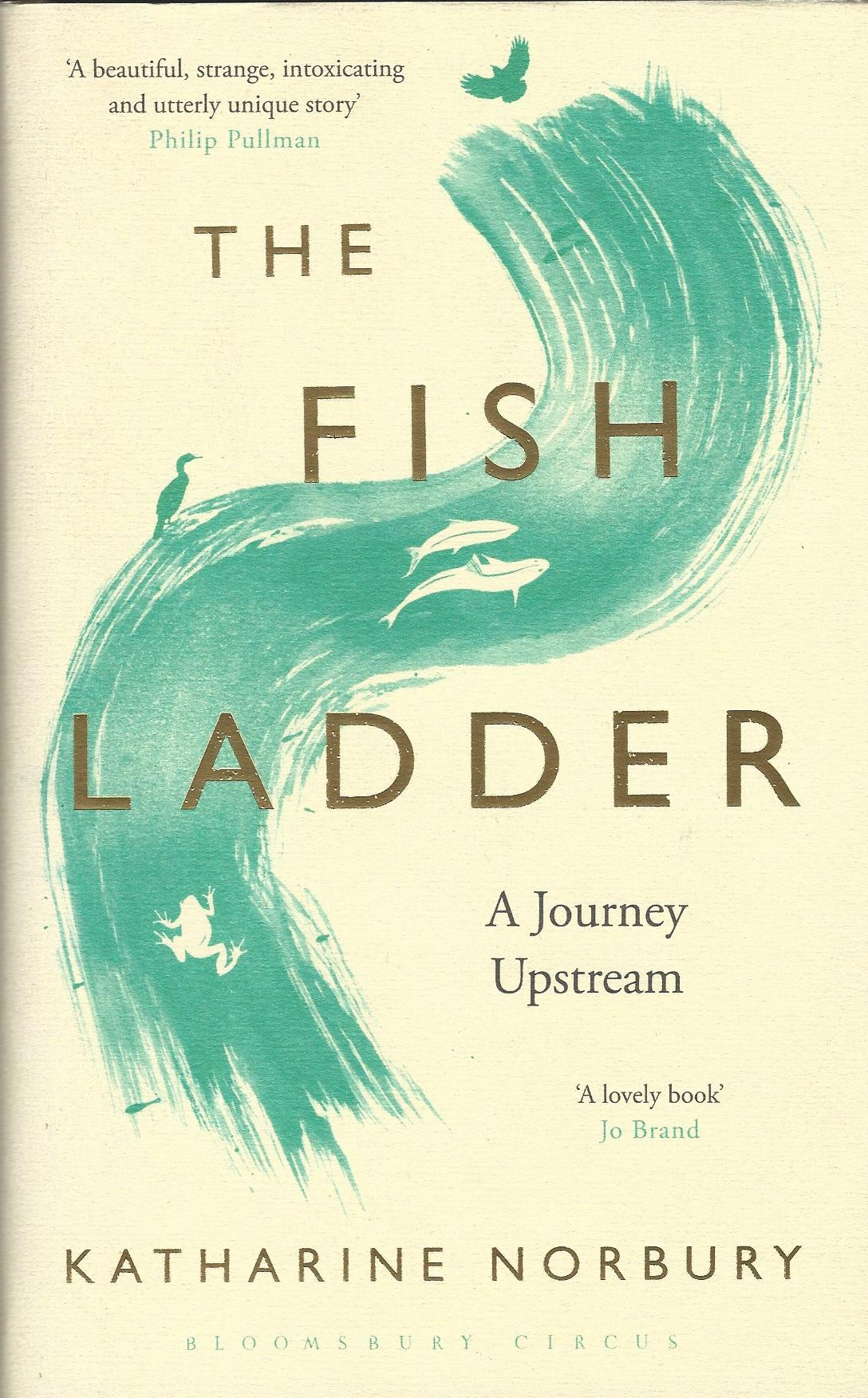 Image for The Fish Ladder: A Journey Upstream