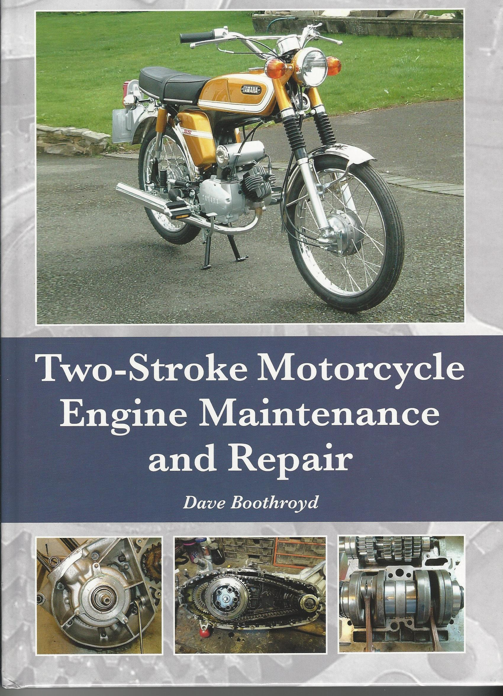 Image for Two-Stroke Motorcycle Engine Maintenance and Repair.