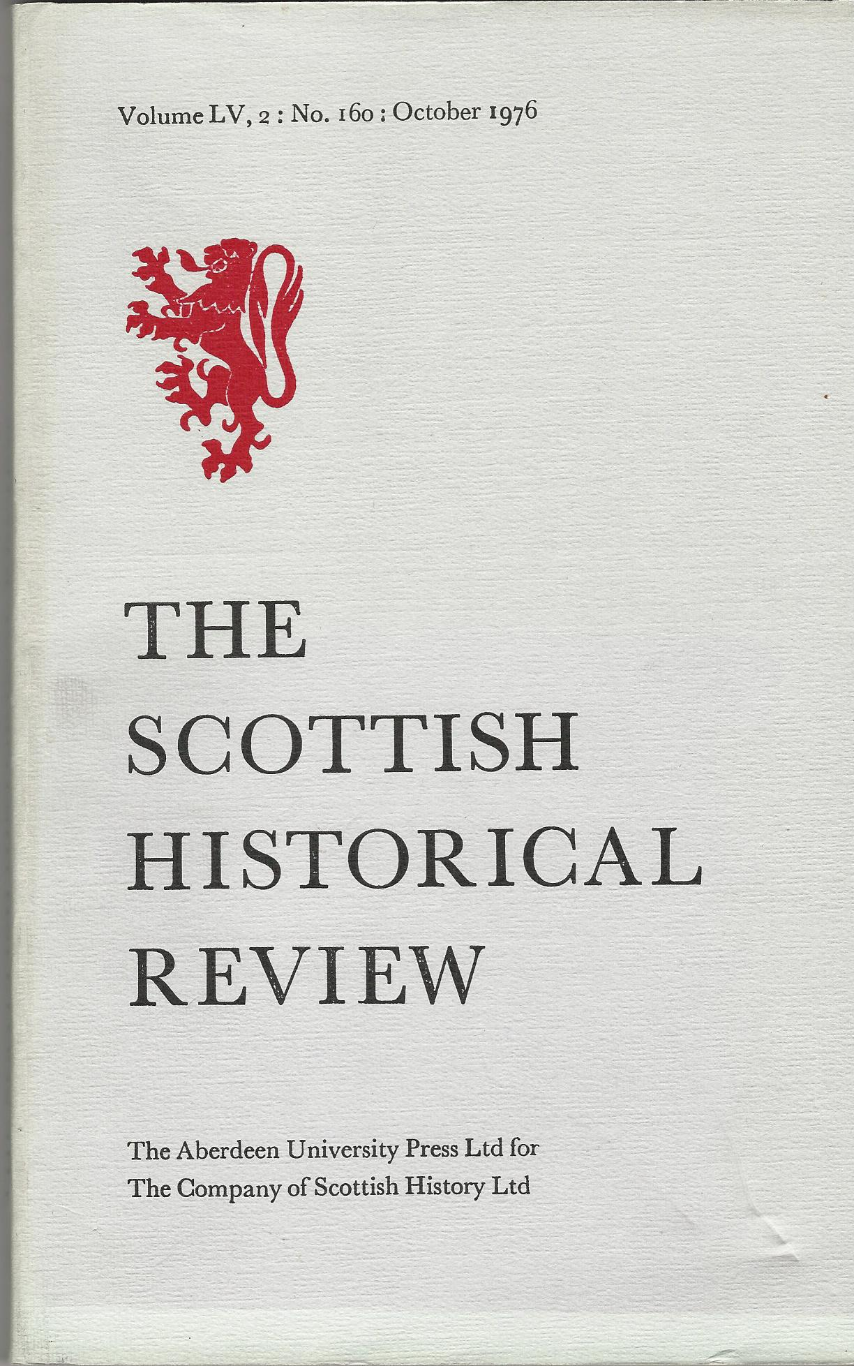 Image for The Scottish Historical Review Volume LV, 2: No. 160: October 1976