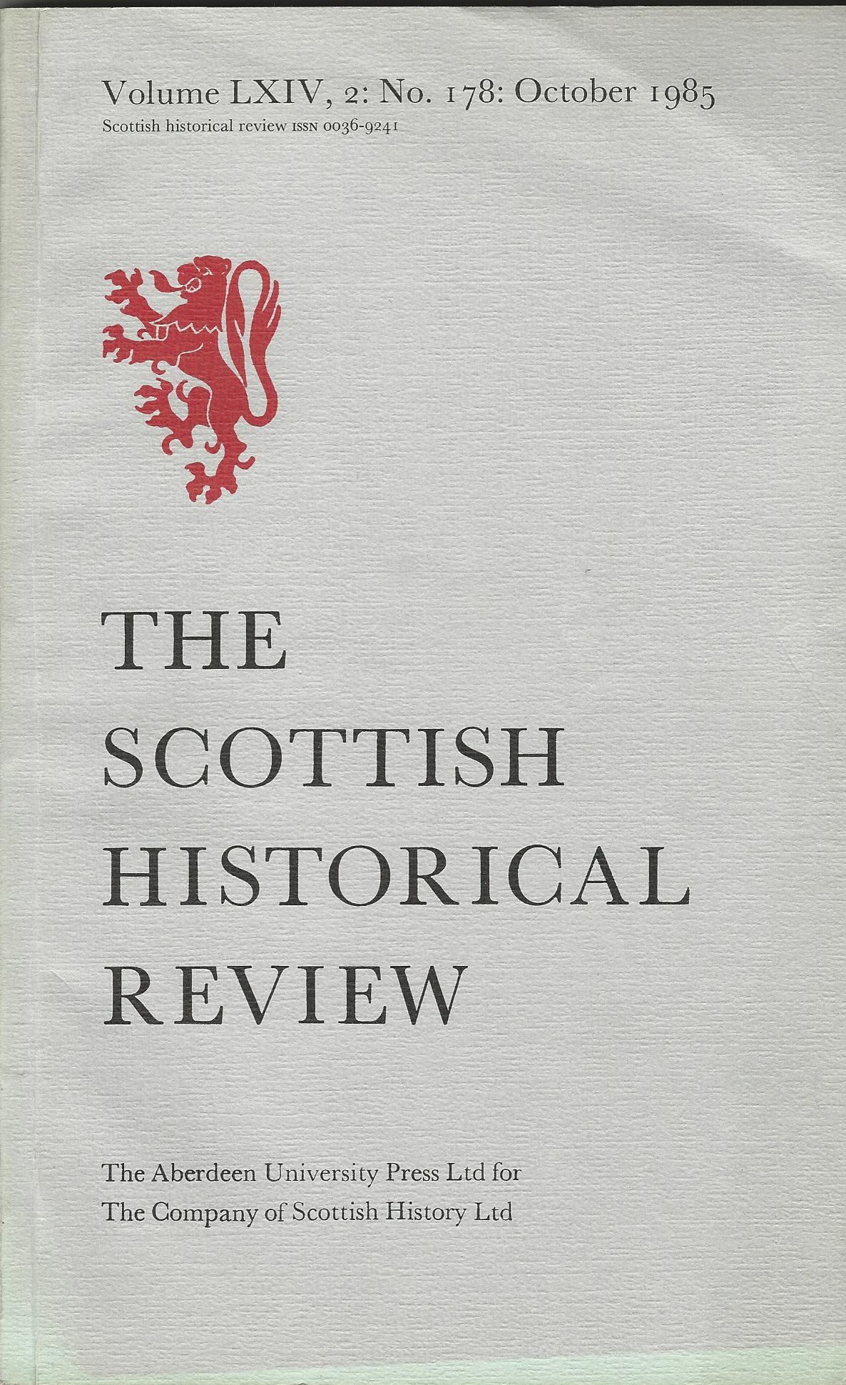 Image for The Scottish Historical Review Volume LXIV, 2: No. 178: October 1985