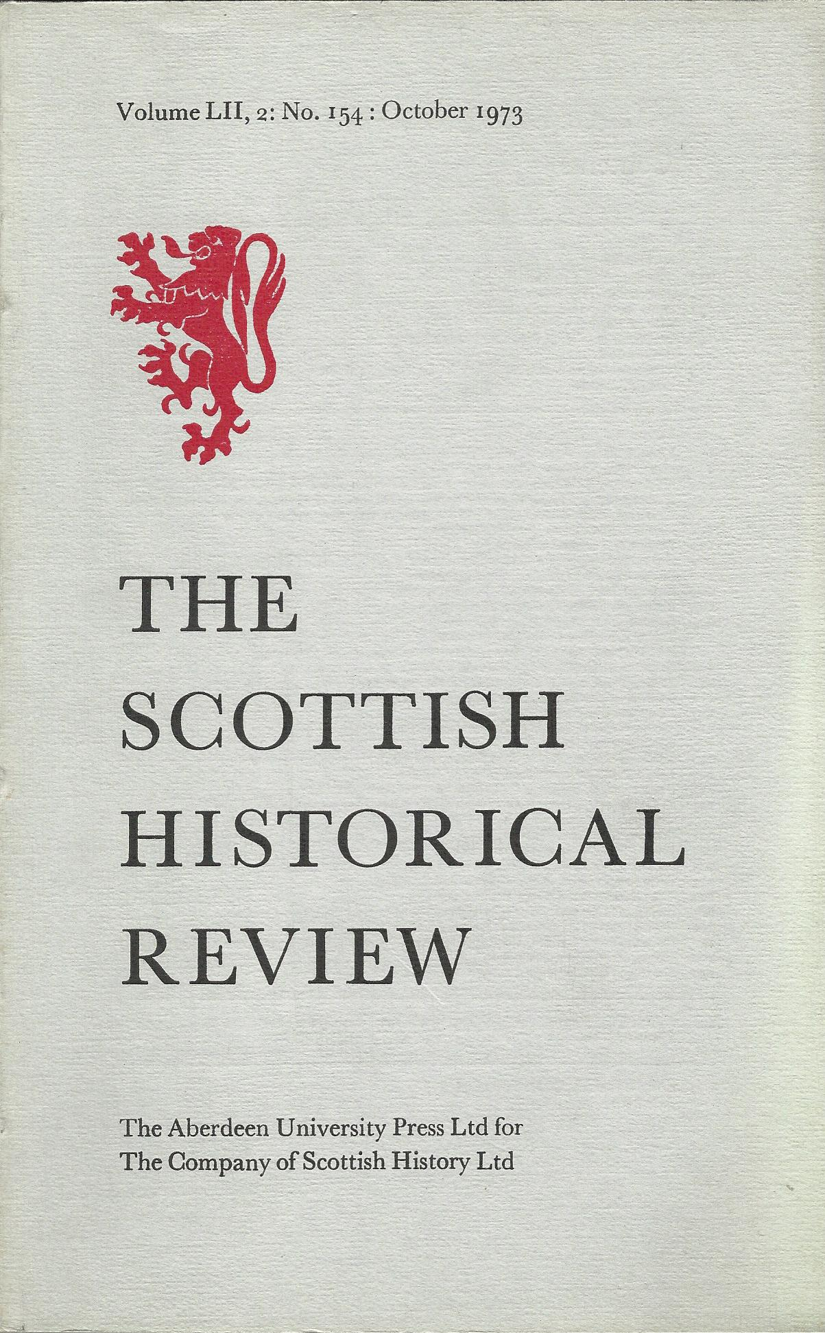 Image for The Scottish Historical Review Volume LII, 2: No. 154: October 1973.