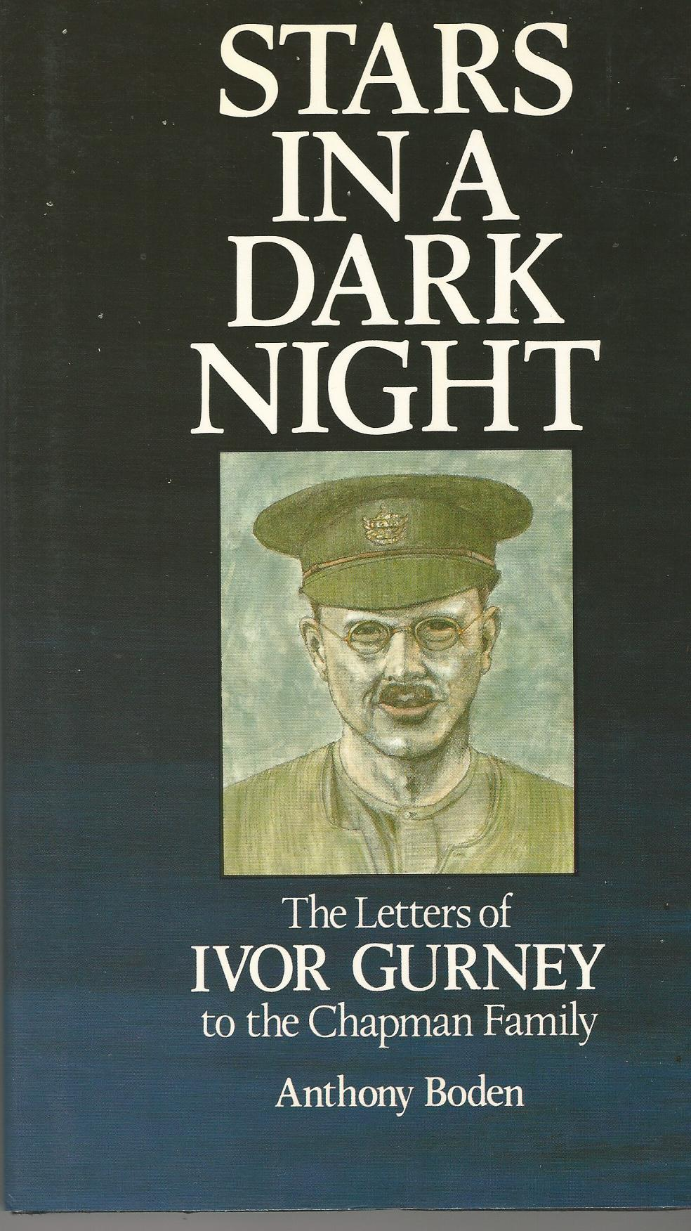 Image for Stars in a dark night: The letters of Ivor Gurney to the Chapman Family.