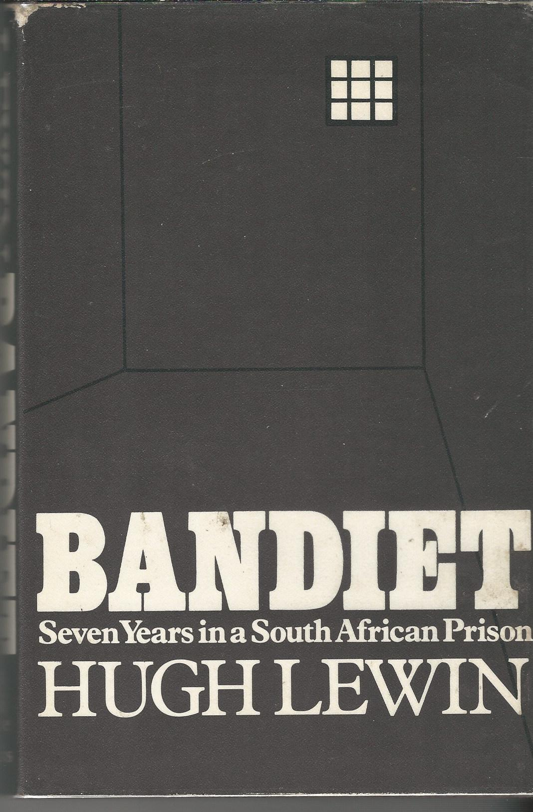 Image for Bandiet; seven years in a South African prison.