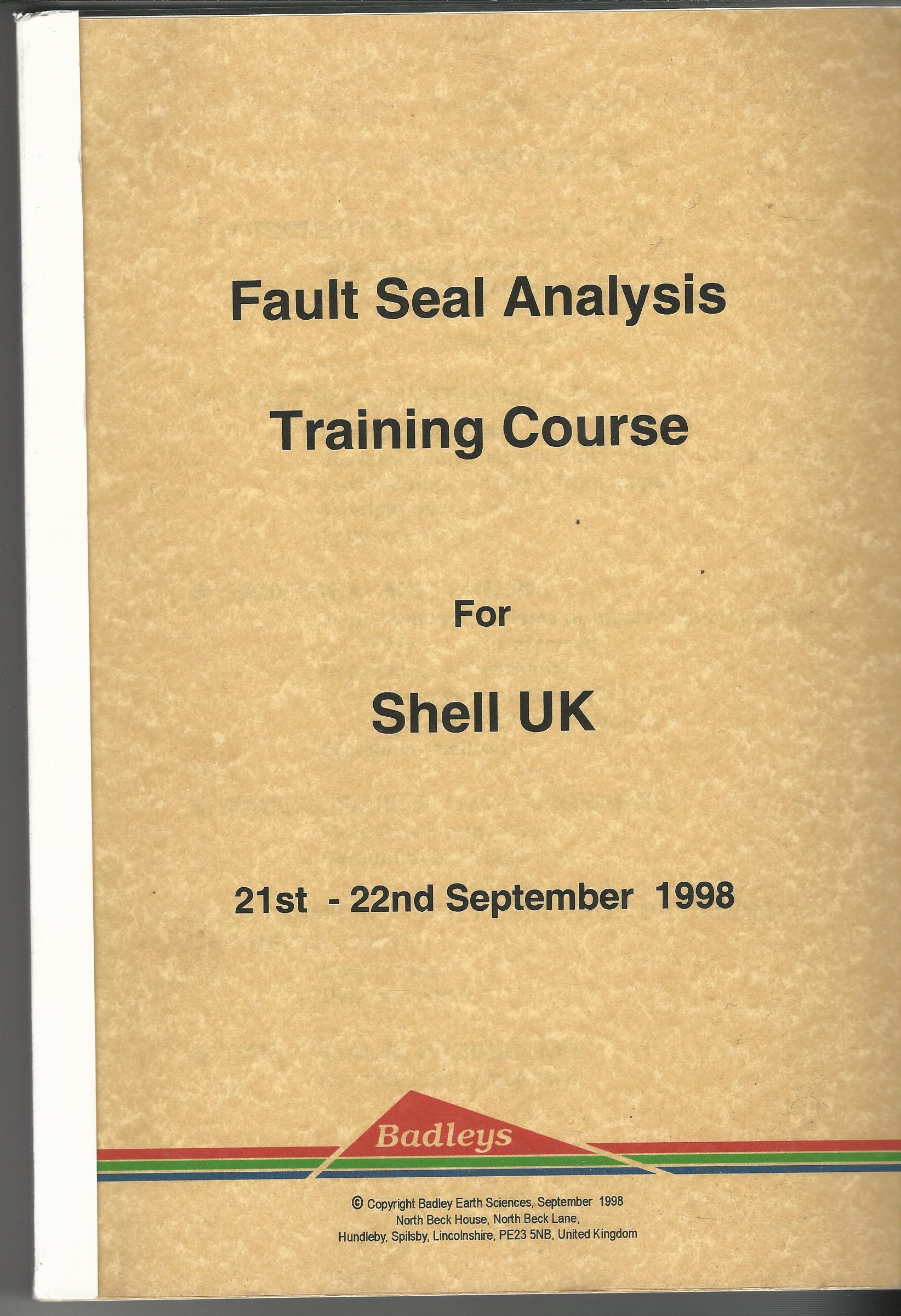 Image for Fault Seal Analysis Training Course for Shell UK 21st - 22nd September 1998.