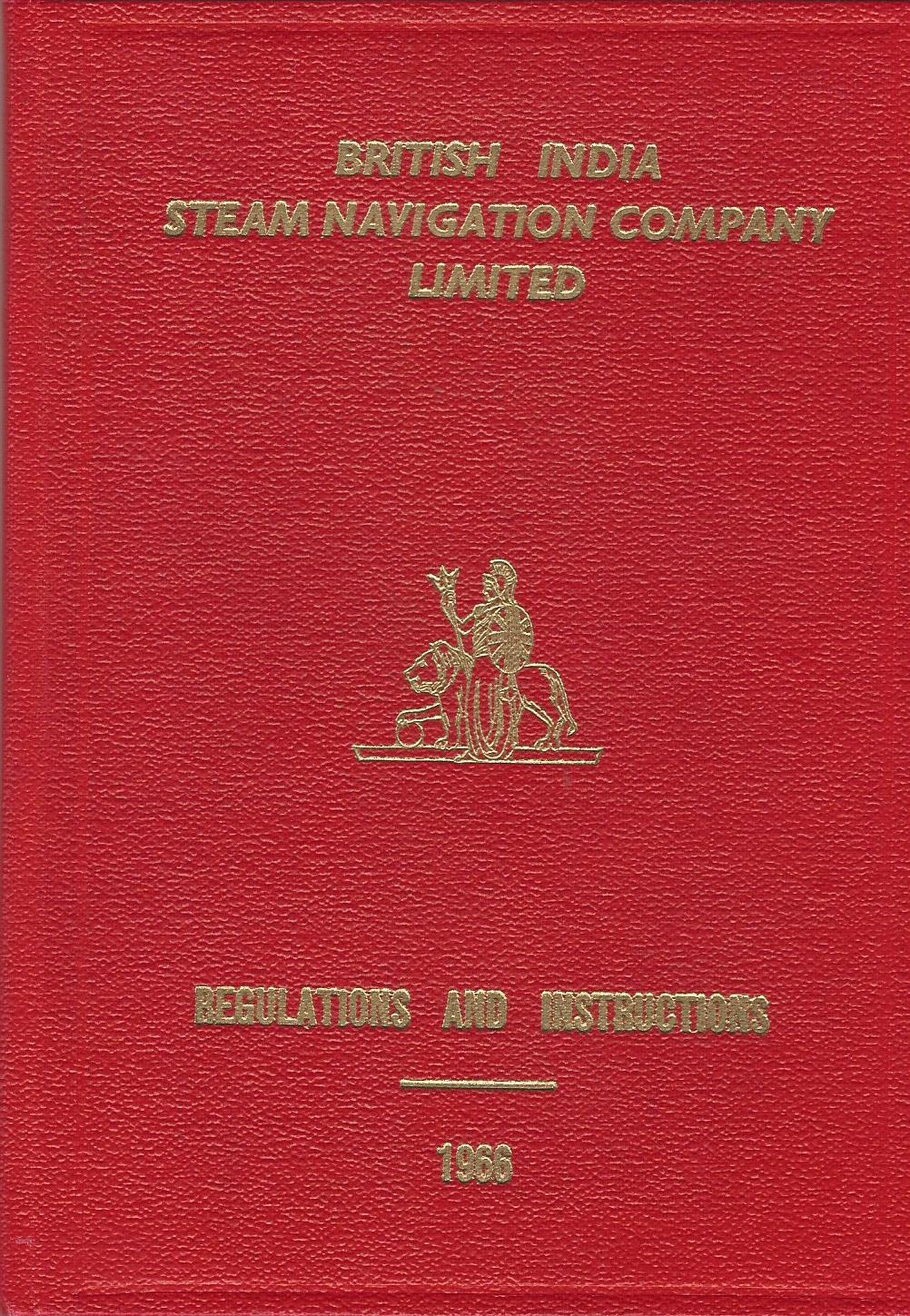 Image for British India Steam Navigation Company Limited: Regulations and Instructions 1966.
