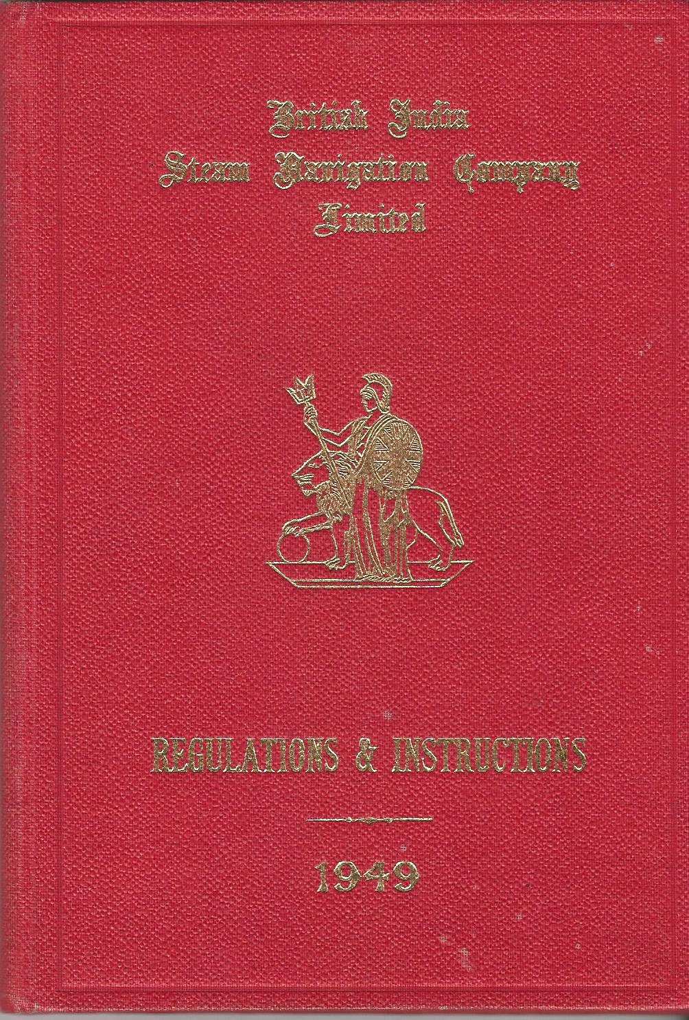 Image for British India Steam Navigation Company Limited: Regulations & Instructions 1949