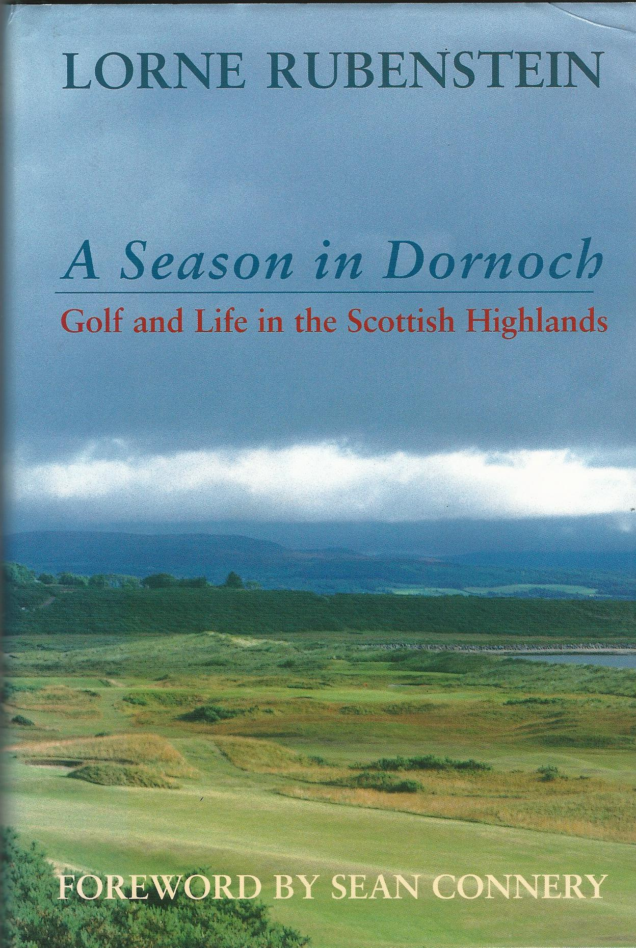 Image for A Season in Dornoch Golf and Life in the Scottish Highlands