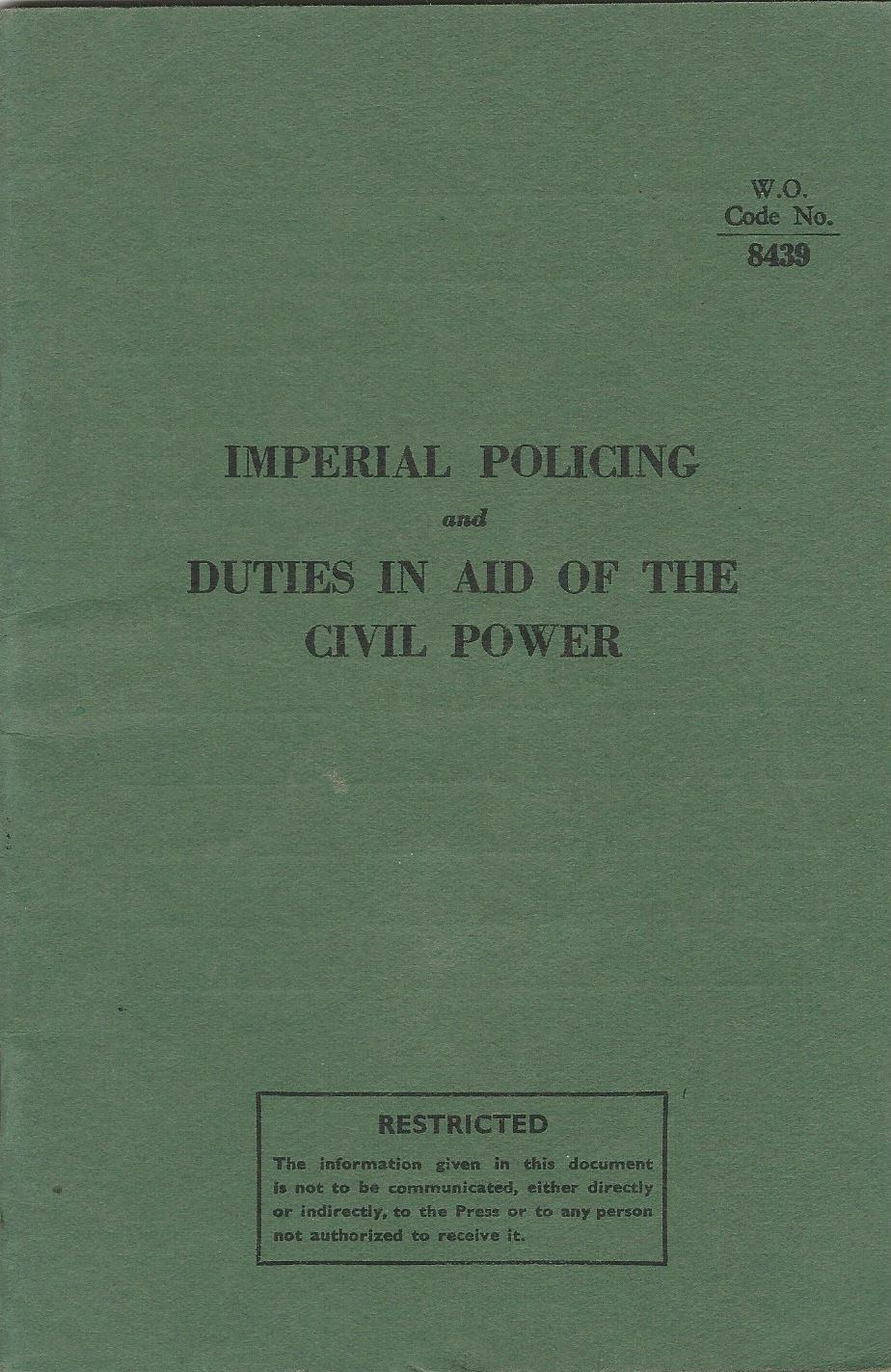 Image for Imperial Policing and Duties in Aid of the Civil Power