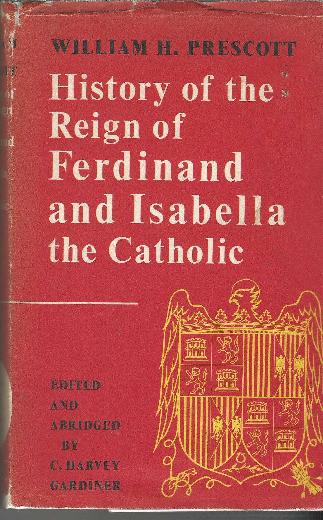 Image for History of the Reign of Ferdinand and Isabella the Catholic.