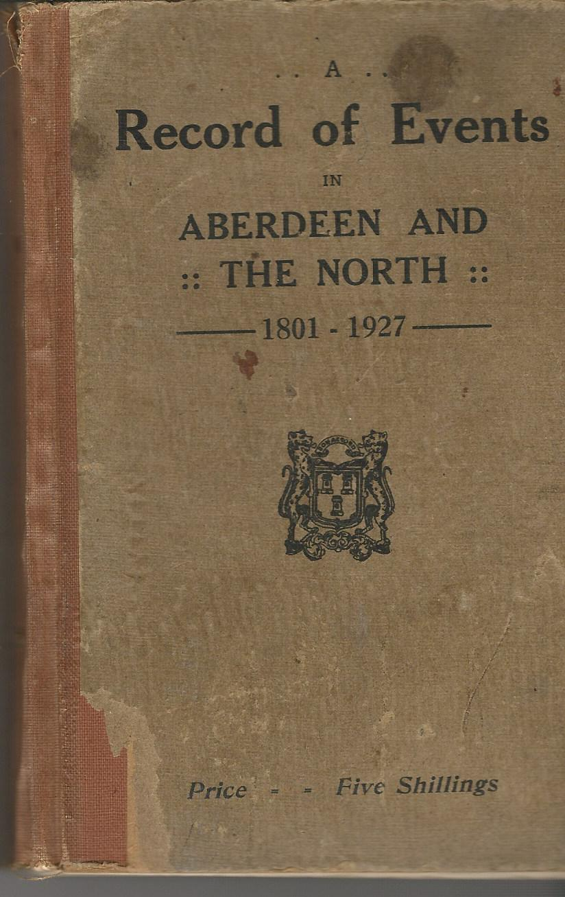 Image for Record of Events in Aberdeen and the North. 1801-1927.