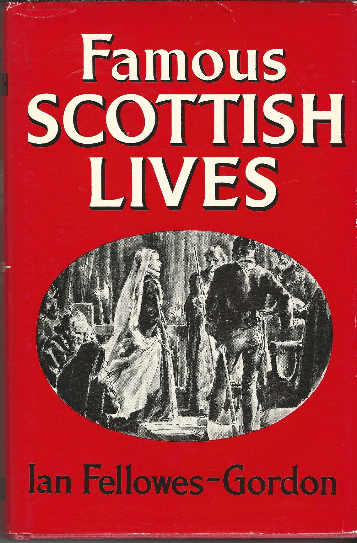 Image for Famous Scottish Lives.