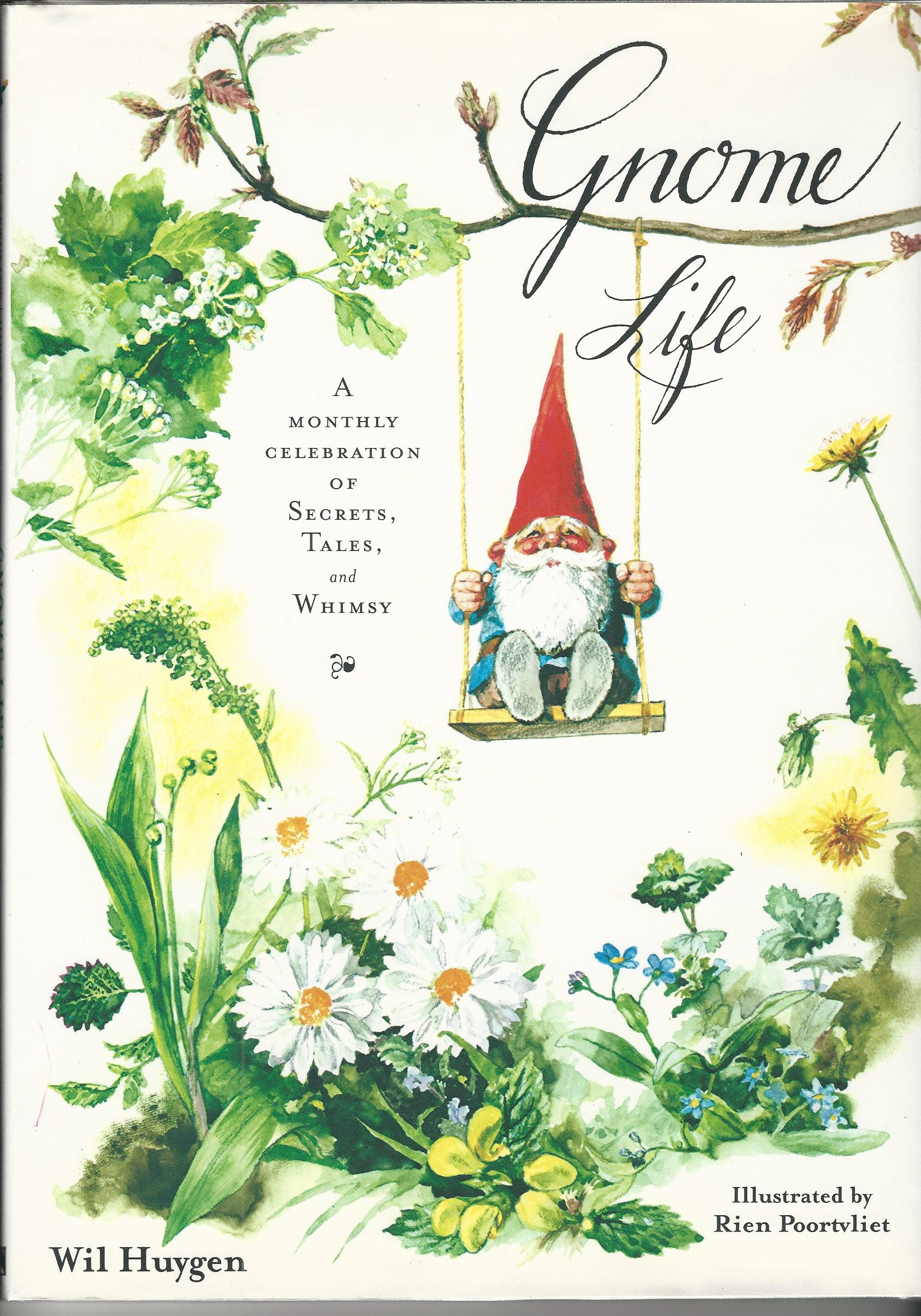 Image for Gnome Life: A Monthly Celebration of Secerets, Tales, and Whimsy.