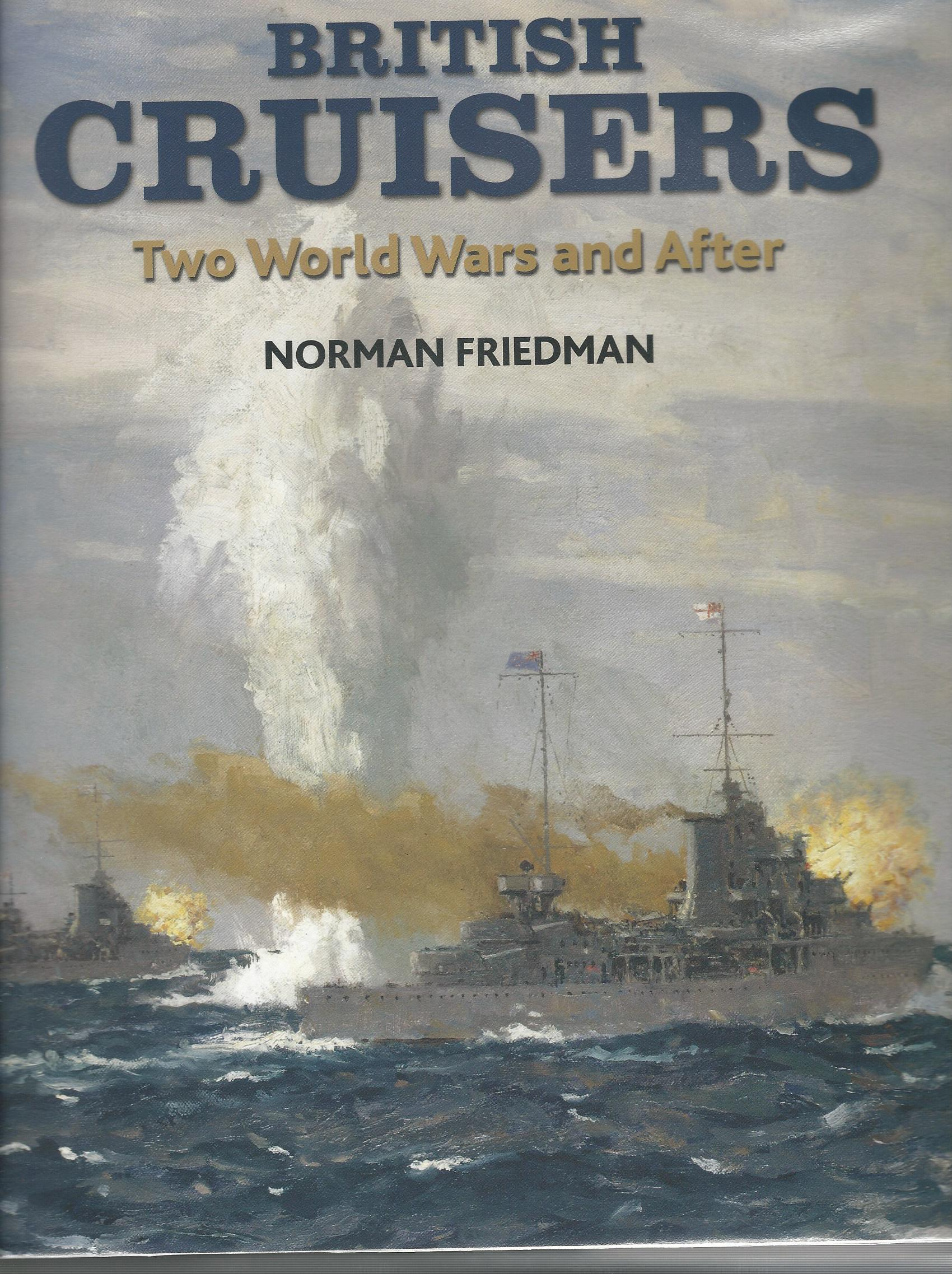 Image for British Cruisers: Two World Wars and After.