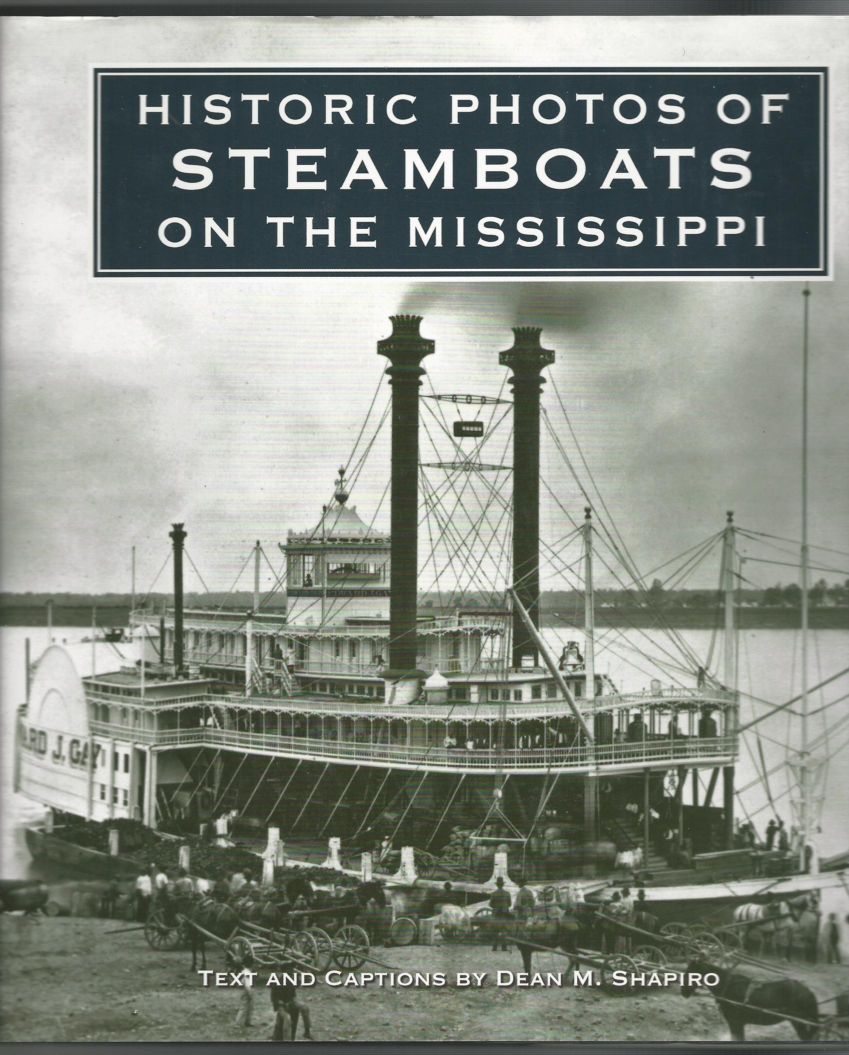 Image for Historic Photos of Steamboats on the Mississippi.