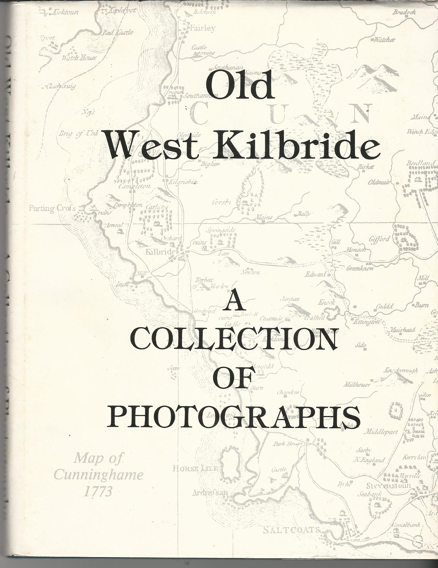 Image for Old West Kilbride: A Collection of Photographs.
