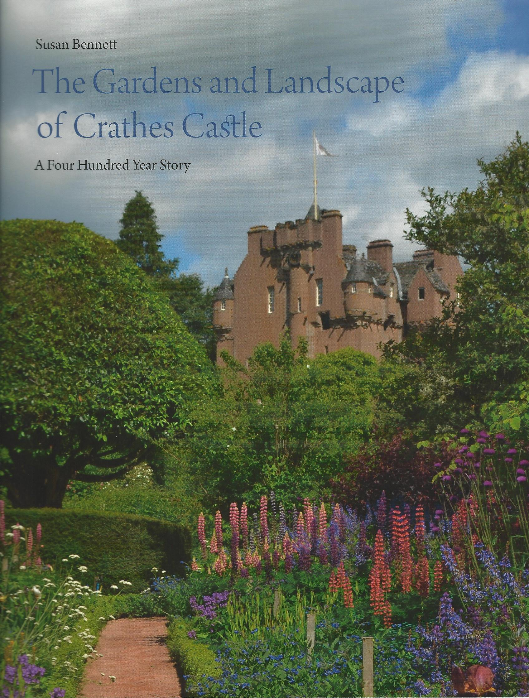 Image for The Garden and Landscape of Crathes Castle: A Four Hundred Year History.