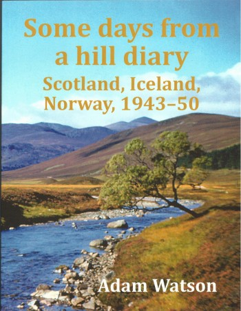 Image for Some Days from a Hill Diary: Scotland, Iceland, Norway, 1943-50.