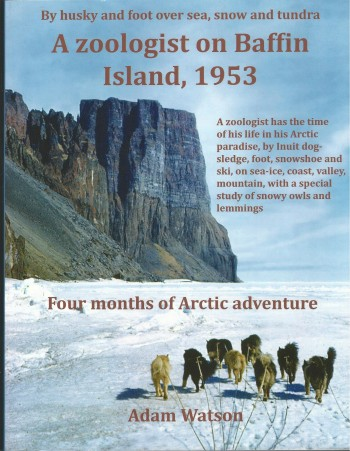 Image for A Zoologist on Baffin Island, 1953: Four Months of Arctic Adventure.