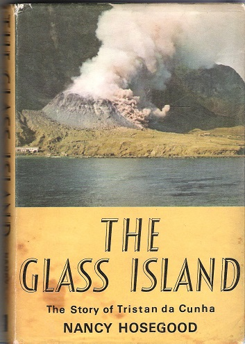 Image for The Glass Island: The Story of Tristan da Cunha.