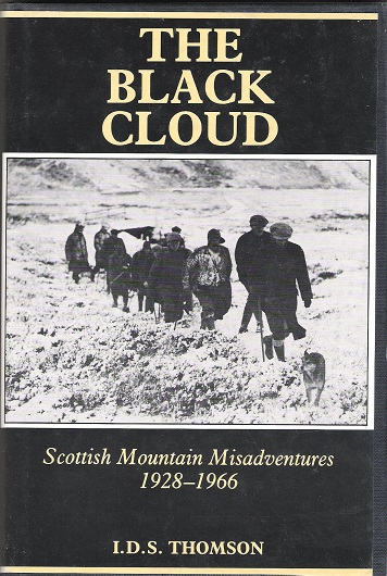 Image for The Black Cloud: Scottish Mountain Misadventures 1928-1966.
