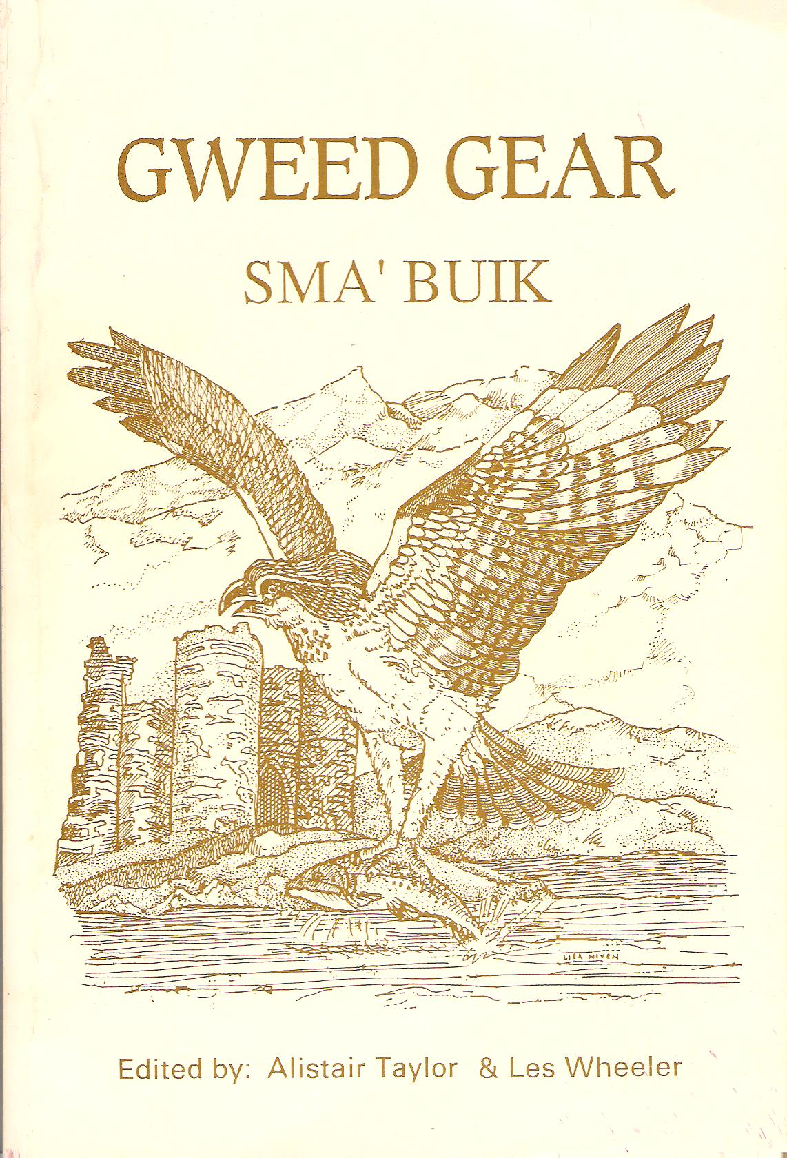 Image for Gweed Gear Sma' Buik: An Anthology of North-East Poetry, Songs and Prose.