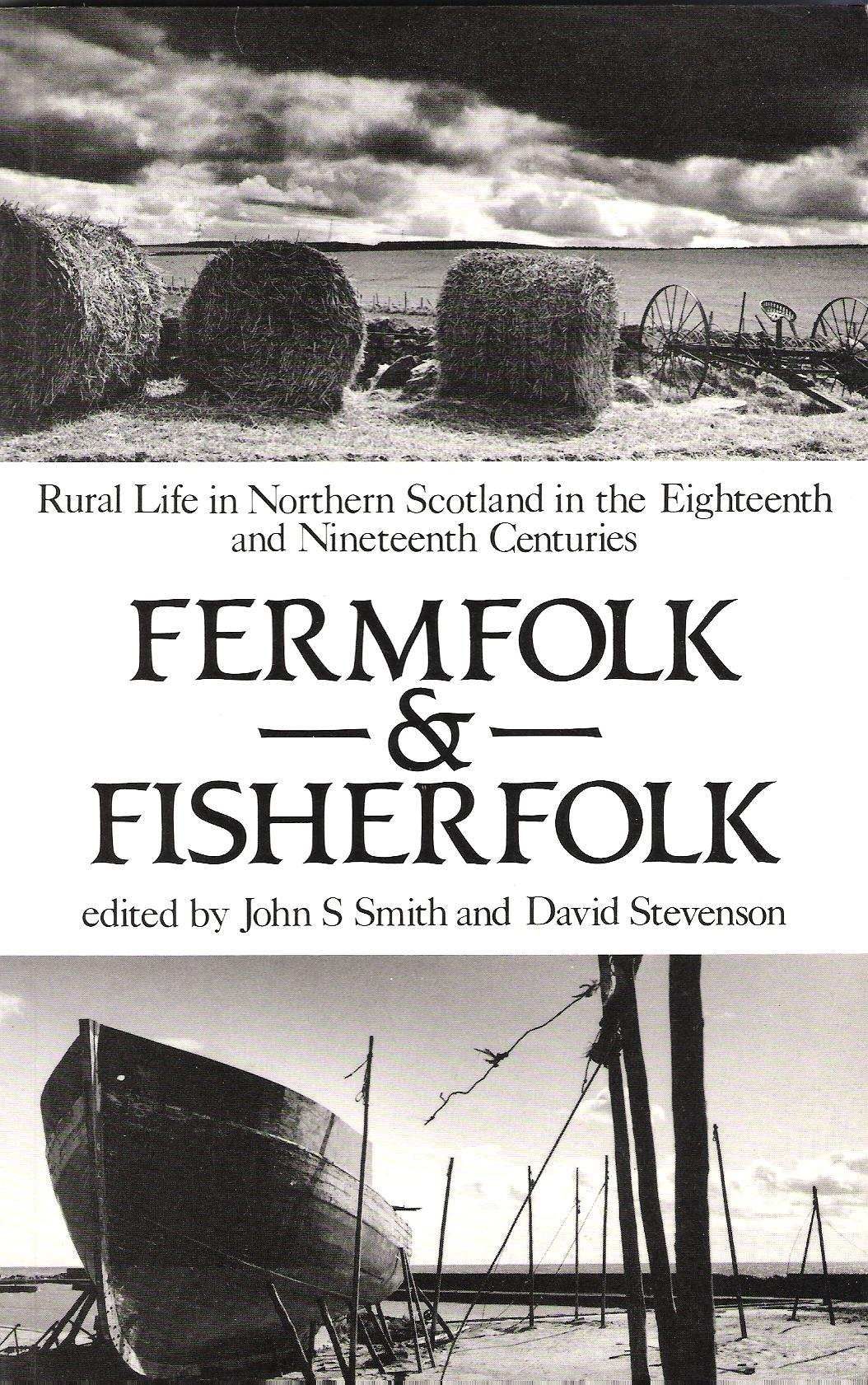 Image for Fermfolk and Fisherfolk: Rural Life in Northern Scotland in the Eighteenth and Nineteenth Centuries.