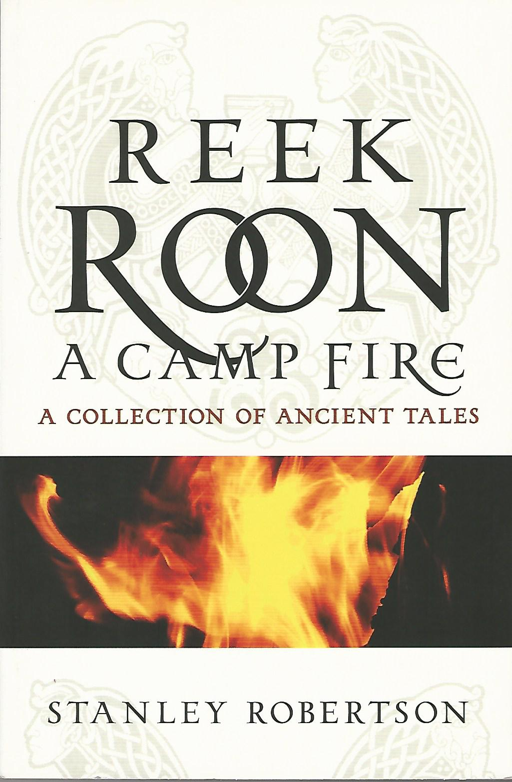 Image for Reek Roon a Campfire: A Collection of Ancient Tales.