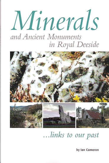 Image for Minerals and Ancient Monuments in Royal Deeside.