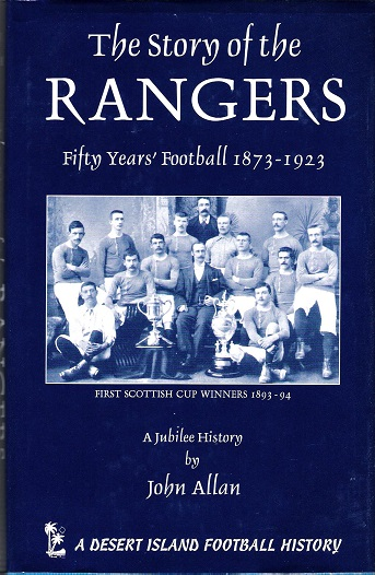Image for The Story of the Rangers: Fifty Years' Football 1873-1923.
