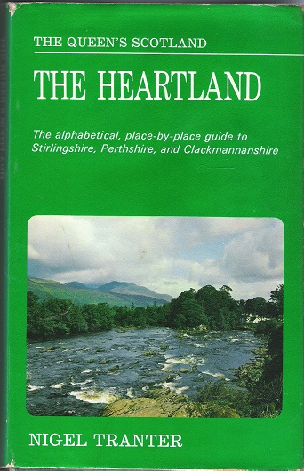 Image for The Heartland: The alphabetical, place-by-place guide to Stirlingshire, Perthshire, and Clackmannanshire.
