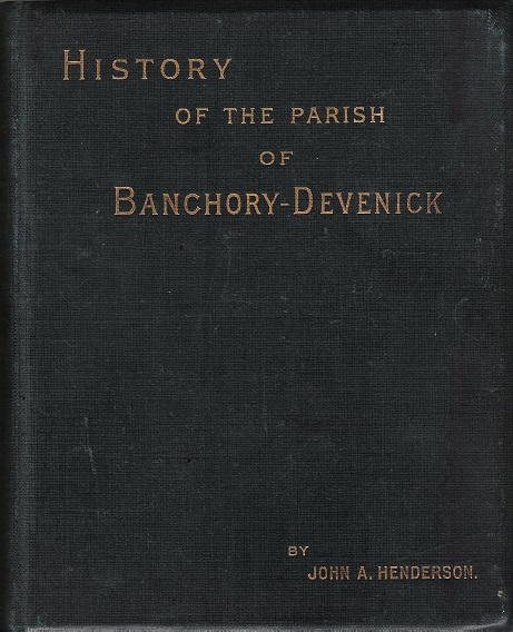 Image for History of the Parish of Banchory-Devenick.