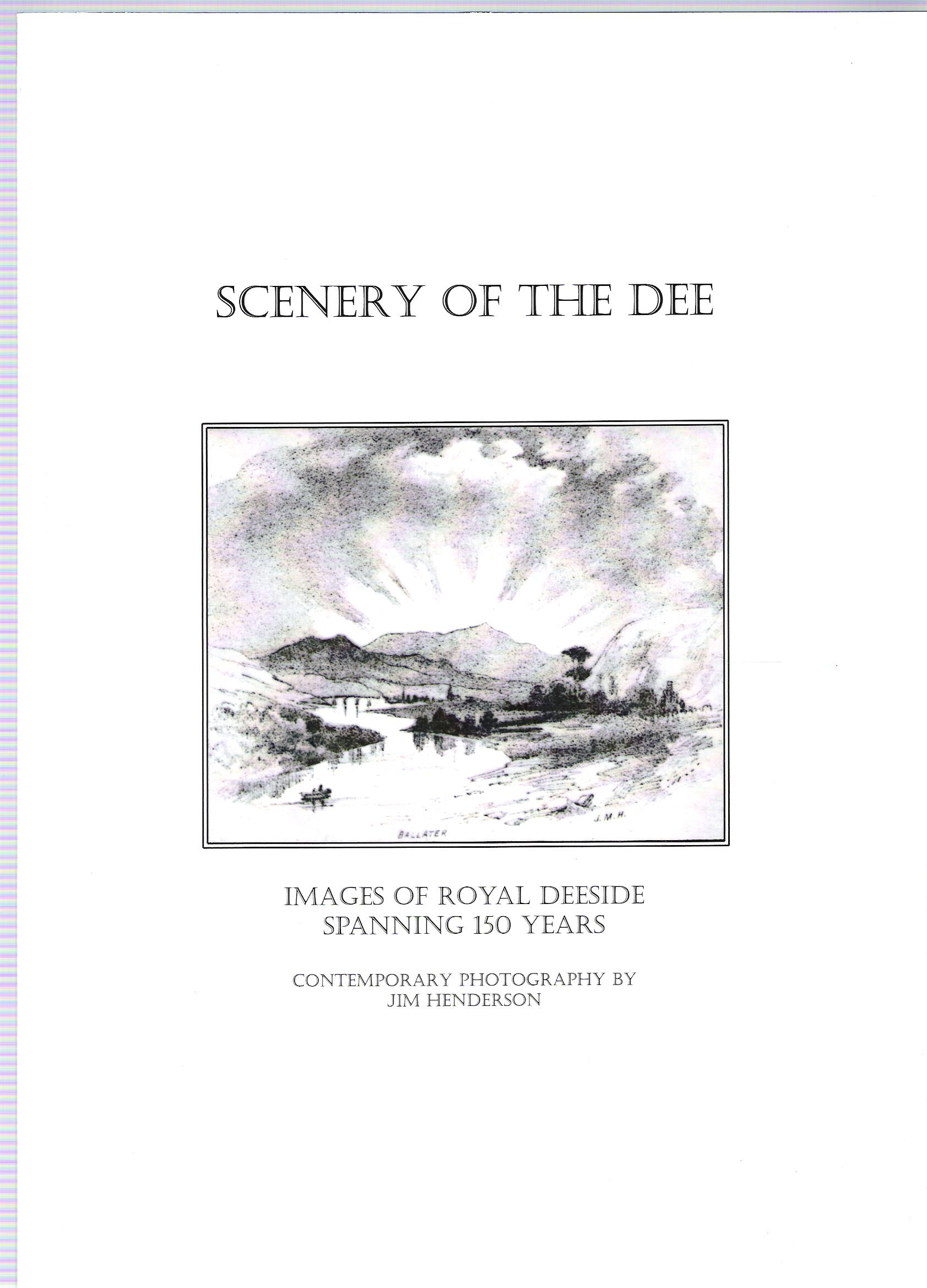 Image for Scenery of the Dee: A Study of the Dee Valley from Drawings of the 1850's and Black & White Photographs Taken 150 Years Later.