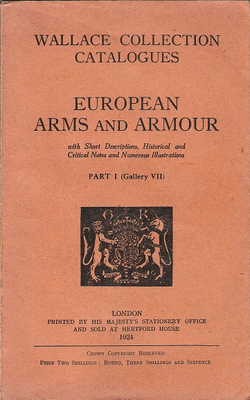 Image for European Arms and Armour; with Short Descriptions, Historical and Critical Notes and Numerous Illustrations.