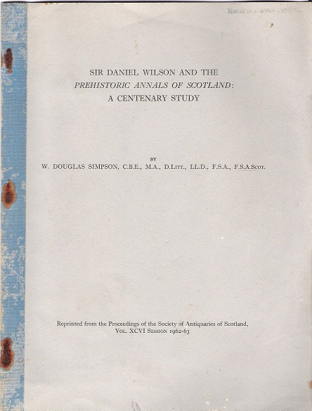 Image for Sir Daniel Wilson and the Prehistoric Annals of Scotland: A Centenary Study.