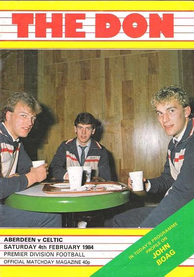 The Don Matchday Magazine: Aberdeen v Celtic Wednesday 22nd February 1984.