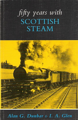 Image for Fifty Years with Scottish Steam.