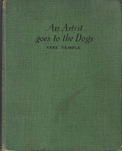 Image for An Artist goes to the Dogs.