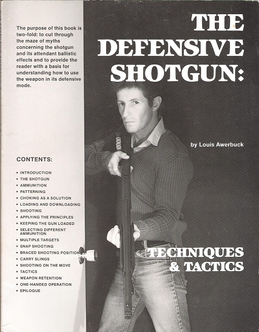 Image for The Defensive Shotgun: Techniques & Tactics.