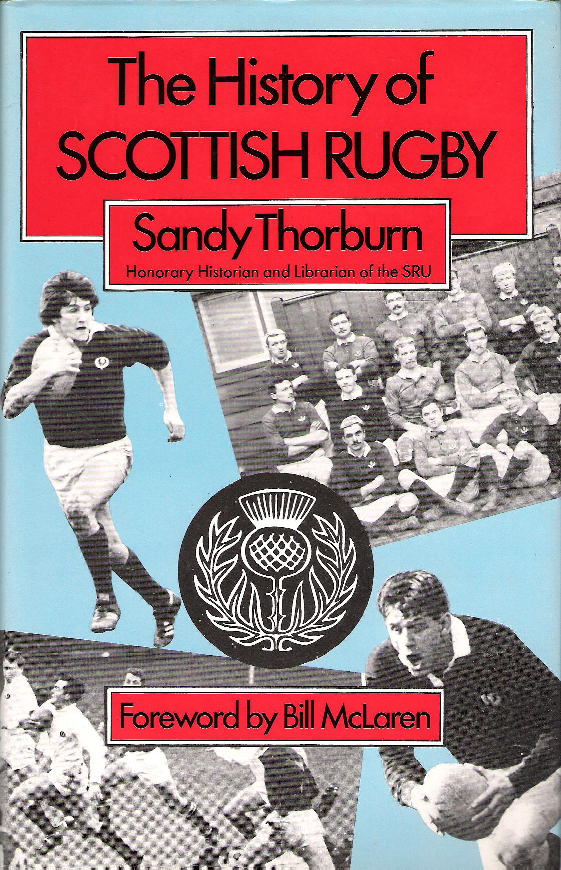 Image for The History of Scottish Rugby.