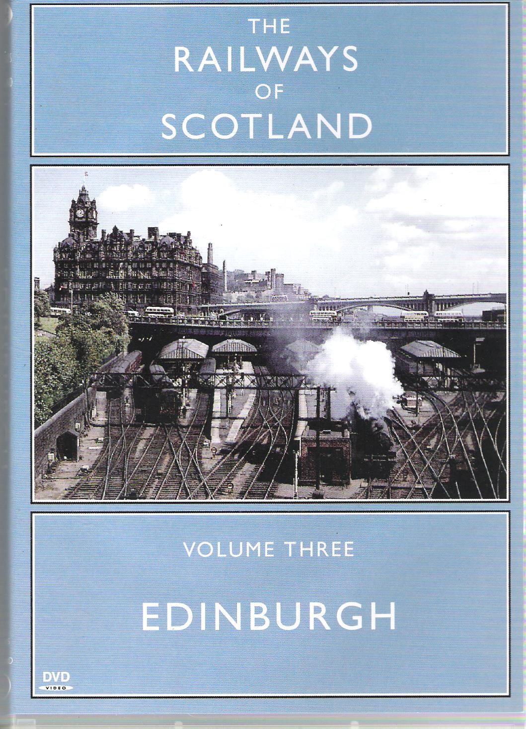 Image for The Railways of Scotland Volume 3: Edinburgh.
