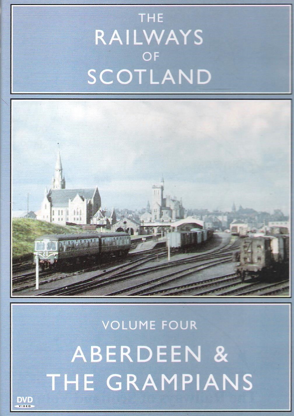 Image for Railways of Scotland Volume 4: Aberdeen & the Grampians.