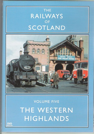 Image for The Railways of Scotland Volume 5: The Western Highlands.