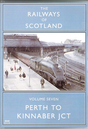 Image for The Railways of Scotland Volume 7: Perth to Kinnaber JCT.
