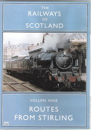 Image for The Railways of Scotland Volume 9: Routes From Stirling.