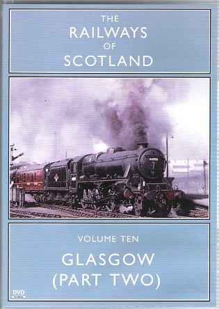 Image for The Railways of Scotland Volume 10: Glasgow (Part 2).