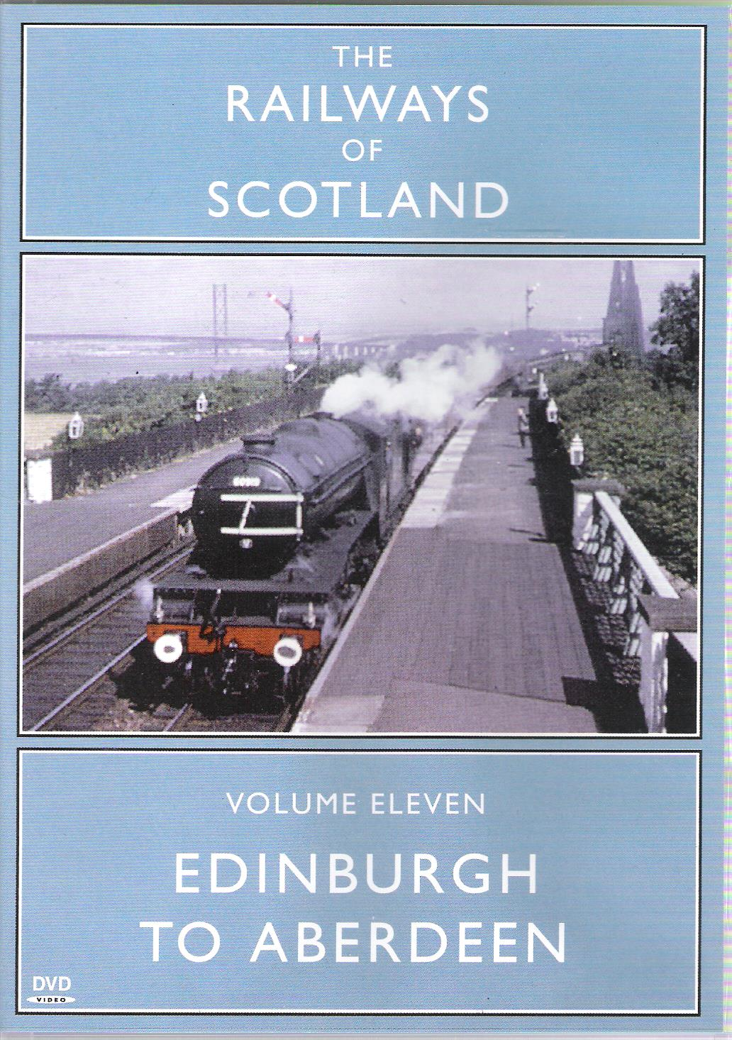 Image for The Railways of Scotland Volume 11: Edinburgh to Aberdeen.