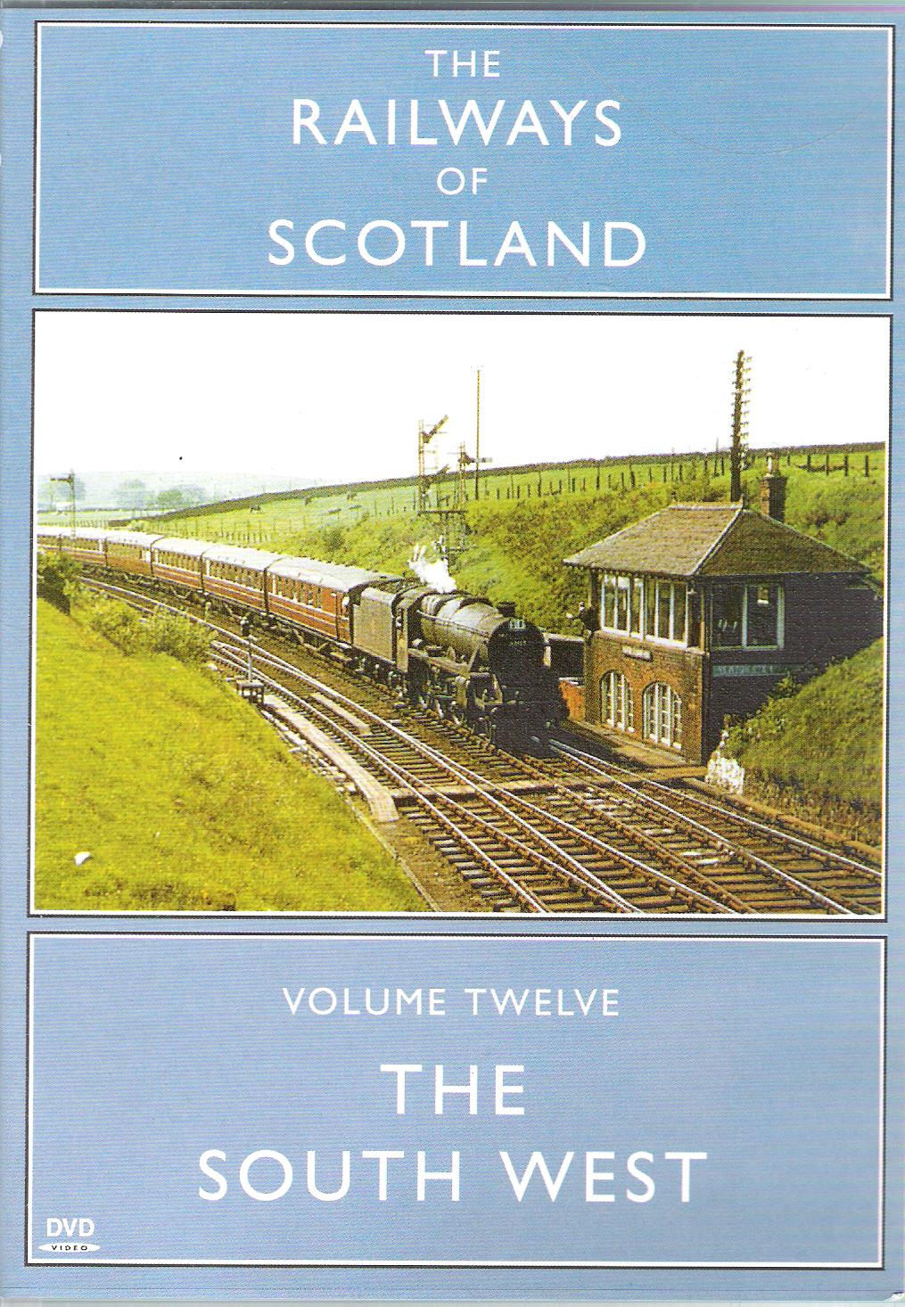 Image for The Railways of Scotland Volume 12: The South West.